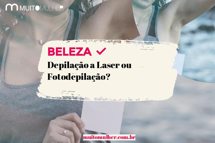Depilação a Laser ou Fotodepilação?